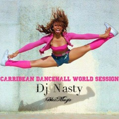 DJ NASTY - CARRIBEAN DANCEHALL WORLD SESSION