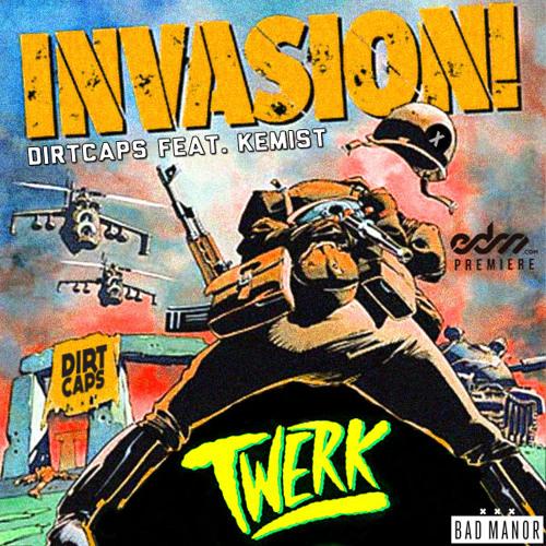 Dirtcaps - Invasion ft. The Kemist  [EDM.com Premiere]