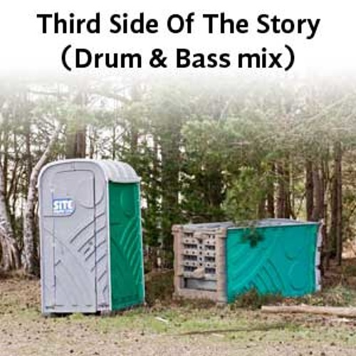 Third Side Of The Story (Drum & Bass mix)