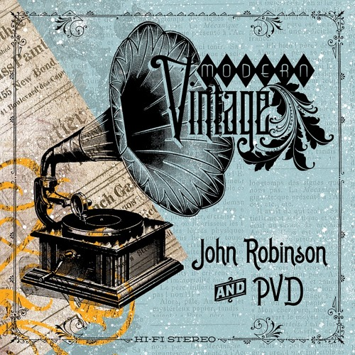 John Robinson & PVD- Know My Style
