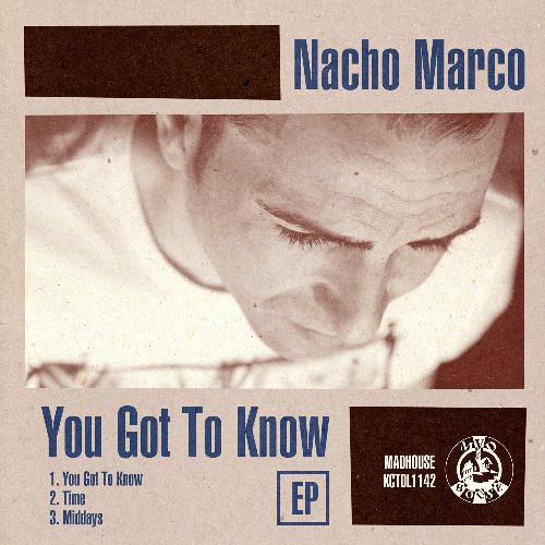 Nacho Marco - You Got To Know (Clip)