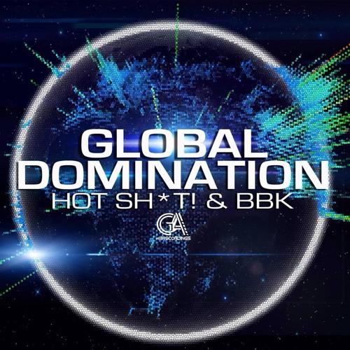 Hot Shit! & BBK - Global Revolution (Original Mix)   [Golden Age Recordings]