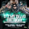 It's My Dawg Birthday (I-4 Remix)- Trick Daddy, Bad Guy, Kockiee, Willie Mayz & Bigg Mike