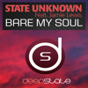 State Unknown feat. Jamie Lewis  - Bare My Soul (Maff Boothroyd Remix)
