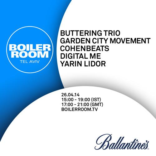 Buttering Trio Boiler Room Tel Aviv live show by BOILER ROOM   Free ...