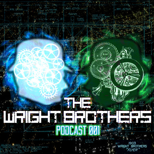 The Wright Brothers-Learn To Fly Podcast: Episode 001- Drum&Bass