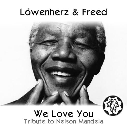 Löwenherz & Freed - Mandela (We love you)