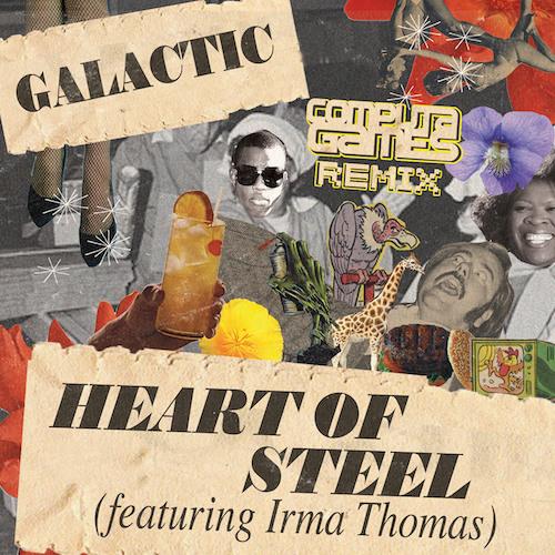 Galactic ft. Irma Thomas - Heart Of Steel (Computa Games Remix)