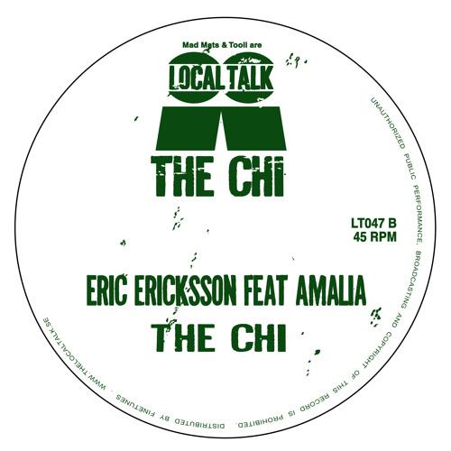 Eric Ericksson Feat Amalia - The Chi (12'' - LT047, Side B2)