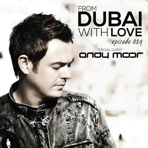 Episode 029: Andy Moor Guest Mix