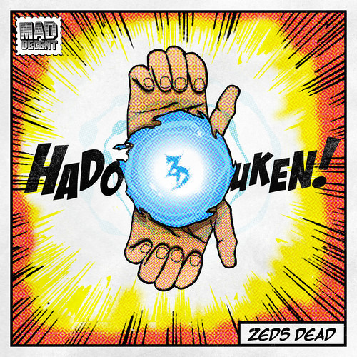 Zeds Dead - Hadouken [Free Download]