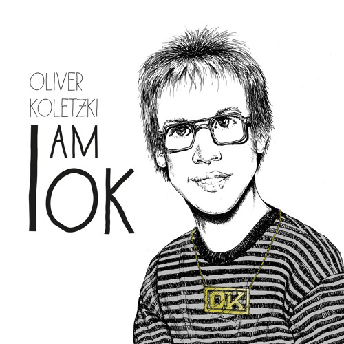 Oliver Koletzki - I am OK (Album Listening)