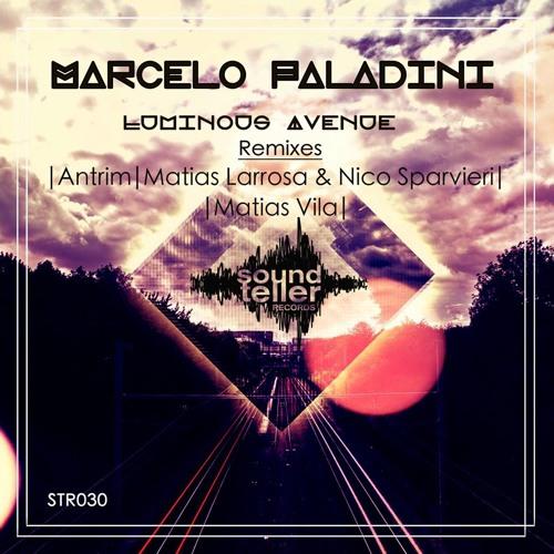 Marcelo Paladini - Luminous Avenue (Original Mix)Soundteller Records