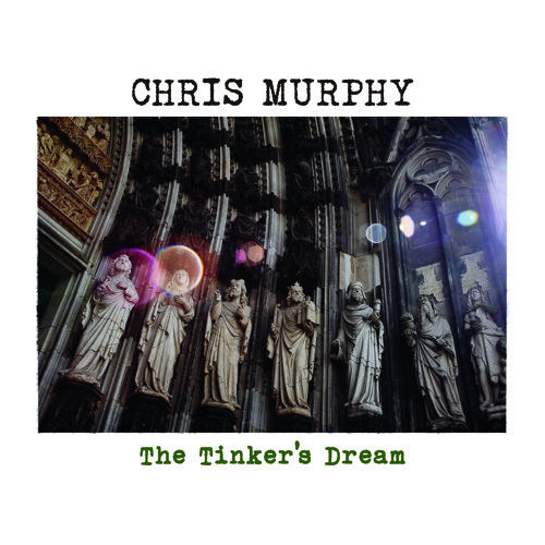 Chris Murphy - The Tinker's Dream