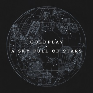 Coldplay: A Sky Full Of Stars Mp3