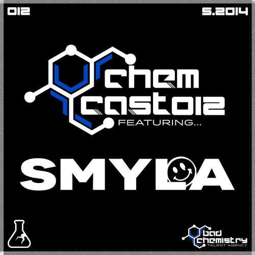 CHEMCAST012 featuring Smyla