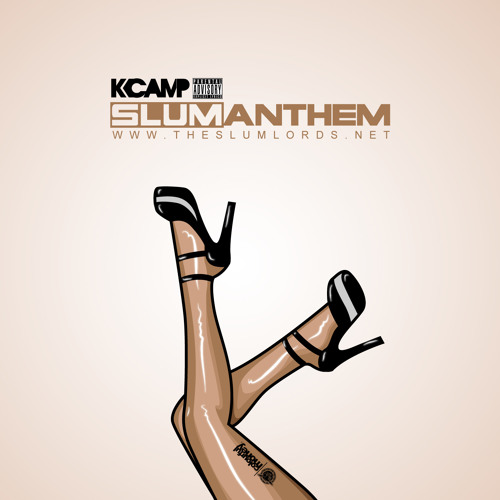 K Camp Slum Anthem K Camp Slum Lords Anthem by