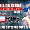 MC Bill Da Serra - Pode Vim Que Rola Amor [DJMK]