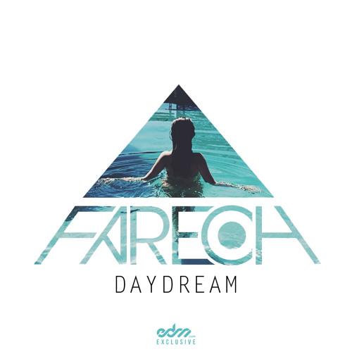 Fareoh - Daydream [EDM.com Exclusive]