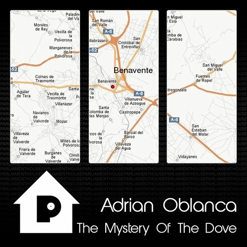 Adrian Oblanca - The Mystery Of The Dove ( Original Mix ) PARLIAMENT HOUSE