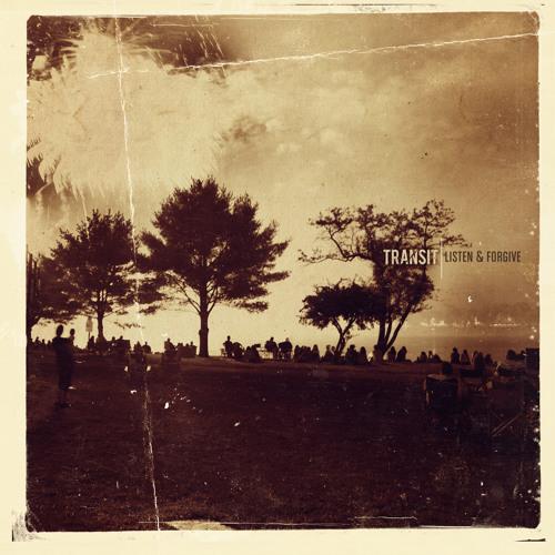 Download listen & forgive transit 2011 album.