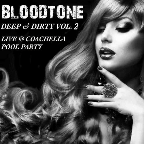Deep & Dirty Vol. 2 (Live @ Coachella)