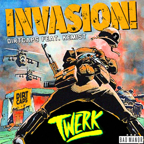 Dirtcaps - Invasion Feat. Kemist