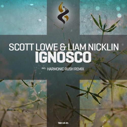 Scott Lowe & Liam Nicklin - Ignosco