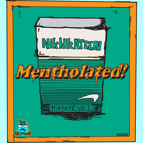@niknikateen MENTHoLATED™ mixtape (¥uNG HeISENbERG) FREE best TRAP 2014