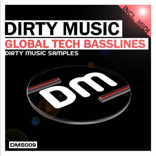 DMS009 Dirty Music - Global Tech Basslines (Demo)