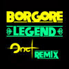 Borgore - Legend (Onet Remix)[FREE DOWNLOAD] mp3