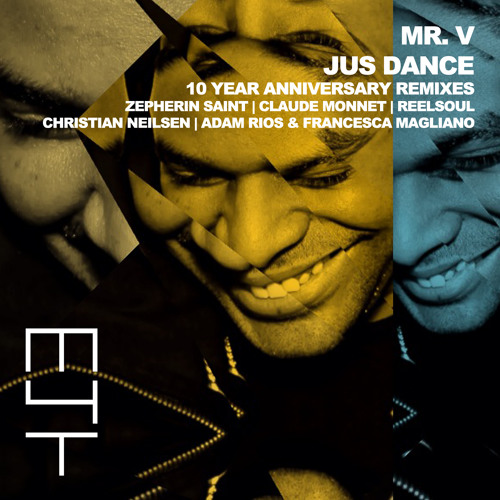 Jus Dance (10 Year Anniversary Remixes)(Reelsoul Supermarket Remix)
