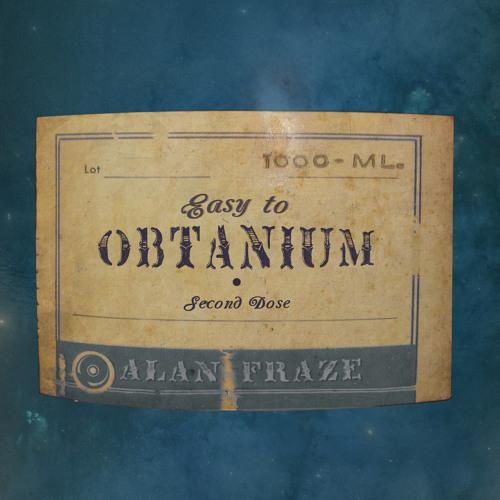 Easy To Obtanium (Second Dose) (Demo Set)