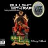 Big Rock Boy Young Thug- Bullshit With Rap Ft Drupy Fli Musik( prod by HoodRock Hero)