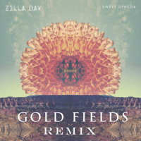 Zella Day - Sweet Ophelia (Gold Fields Remix)