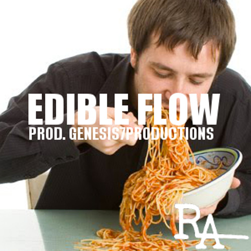 Edible Flow (Prod. By Genesis7Productions)