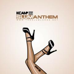 #SlumAnthem [K-Camp] [@POLOD_DOTCOM]