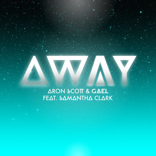 Aron Scott & Gael ft. Samantha Clark - Away (HAVOC Remix) Free download!