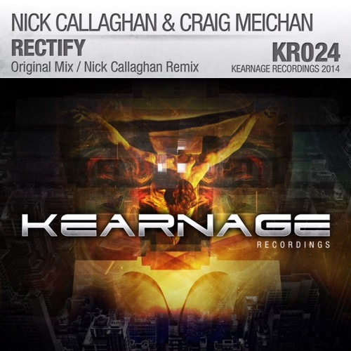 Nick_Callaghan_&_Craig_Meichan_-_Rectify_(orig._mix)_PREVIEW_[Kearnage_Rec.]