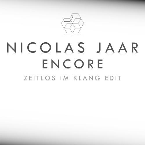 Nicolas Jaar - Encore (Zeitlos Im Klang Edit) unmastered