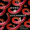 THE WORD EXCHANGE by Alena Graedon, read by Tavia Gilbert and Paul Michael Garcia
