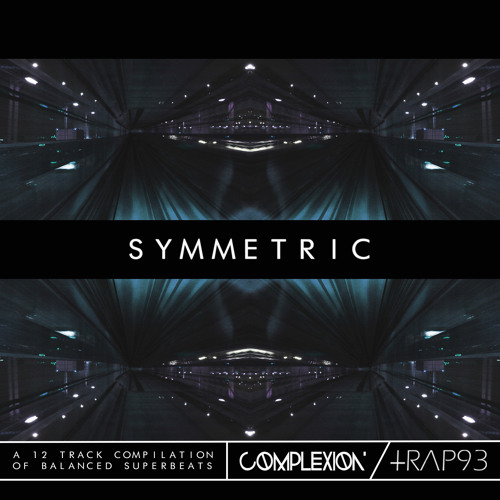Trap93 & Complexion present SYMMETRIC (Feat Maxx Baer, Clindl, Ace Myth, Savon, Daktyl) OUT NOW!