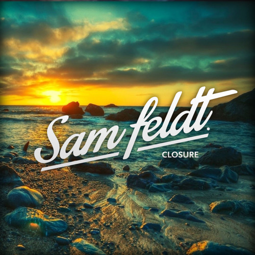 Sam Feldt - Closure (Original Mix)