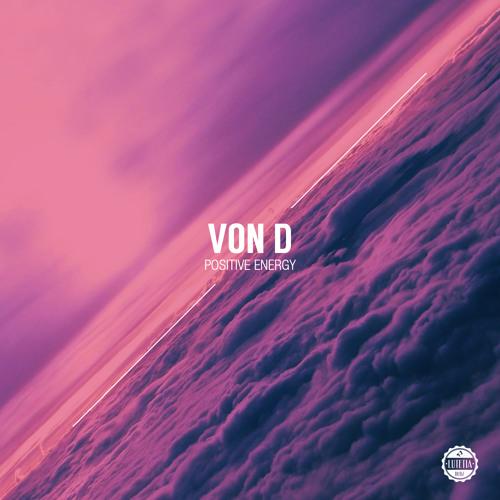 Von D - Positive Energy (LUTETIA LP02)