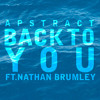 Back To You feat. Nathan Brumley [Buy link = free DL]