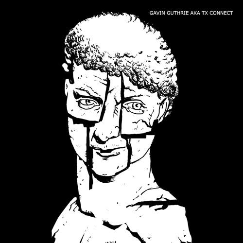 Creme 12-68/69 - Gavin Guthrie aka TX Connect - 2EP
