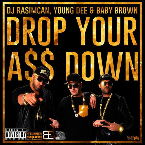 Download DJ Rasimcan Young Dee & Baby Brown - Drop Your Ass Down (Extended Veriosn)