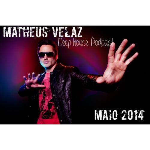 Matheus Velaz - #DeepHouse Podcast.