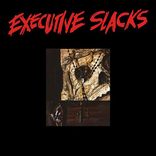 Executive Slacks - Executive Slacks EP (preview clips)