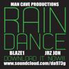 Rain Dance Feat. Jrz Jon